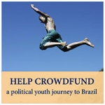 Help Crowdfund a political youth journey to Brazil