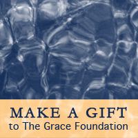 Make a Gift to The Grace Foundation